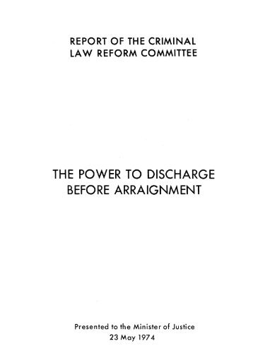 THE POWER TO DISCHARGE BEFORE ARRAIGNMENT
