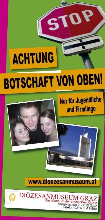BOTSCHAFT VON OBEN! ACHTUNG - dioezesanmuseum.at