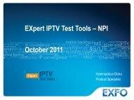 EXpert IPTV Test tools – Feature Set - Opternus