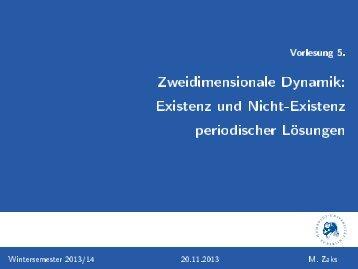 Vorlesung 5. [2ex] Zweidimensionale Dynamik: [1ex] Existenz und ...