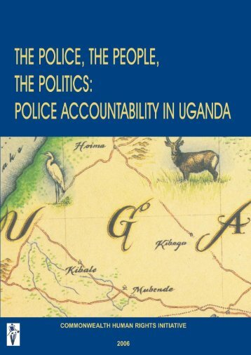 Police accountability in Uganda - Commonwealth Human Rights ...