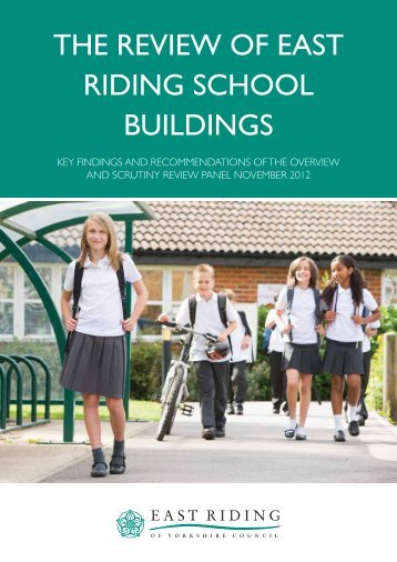 the review of east riding school buildings - Centre for Public Scrutiny
