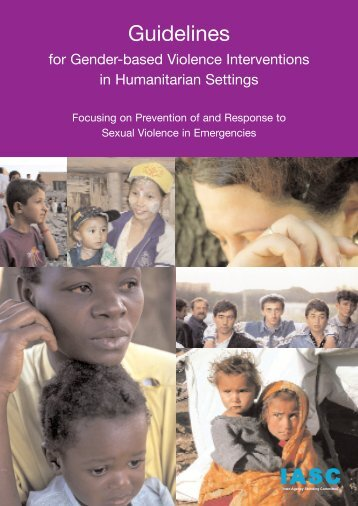 Guidelines for Gender-based Violence Interventions in Humanitarian