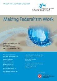 Making Federalism Work - Australia and New Zealand School of ...