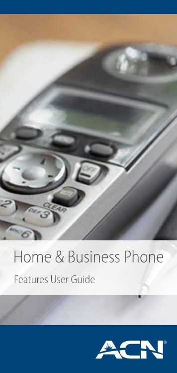 AU Home & Business Phone Features User Guide - ACN Pacific