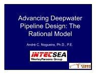 Advancing Deepwater Pipeline Design: The R ti l M d l ational Model