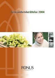 Verksamhetsberättelse 2004 Verksamhetsberättelse 2004 ... - Fonus