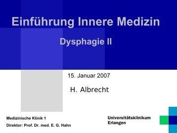 Einführung Innere Medizin Dysphagie II - Medizinische Klinik 1