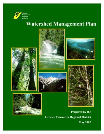 Metro Vancouver's Watershed Management Plan