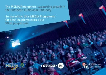 The MEDIA Programme: supporting growth in the ... - MEDIA Desk UK