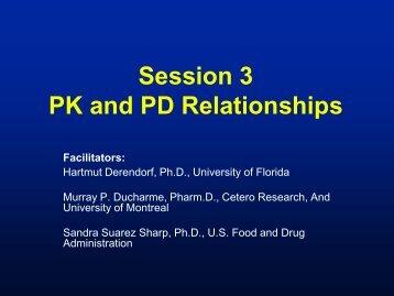 Session 3 PK and PD Relationships Facilitators - PQRI