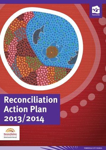 Reconciliation Action Plan 2013/2014 - Townsville City Council ...