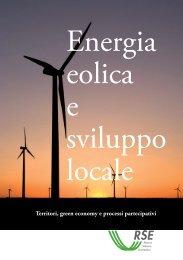 Rapporto ENERGIA EOLICA E SVILUPPO LOCALE - Corrente - Gse