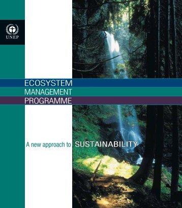 ECOSYSTEM MANAGEMENT PROGRAMME - UNEP