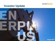 August Investor Update - Enerplus