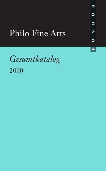 Philo Fine Arts Gesamtkatalog
