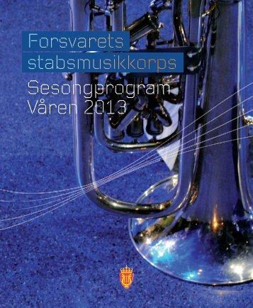 Sesongprogram VÃ¥ren 2013 Forsvarets stabsmusikkorps