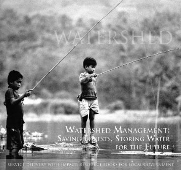 Watershed Management-Saving Forests, Storing ... - LGRC DILG 10