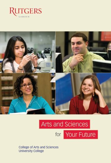 Arts and Sciences Your Future - Rutgers University-Camden ...