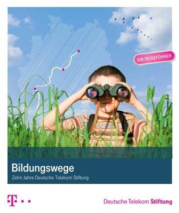 Bildungswege - Telekom Stiftung