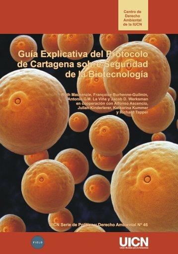 Guía Explicativa del Protocolo de Cartagena sobre ... - LAC Biosafety