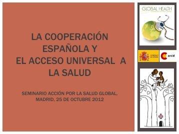 ESPAÑA Y LA COBERTURA UNIVERSAL EN SALUD - Action for ...