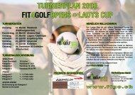 turnierplan 2008 fit4golfopens • ladys cup - Golfpark Waldkirch