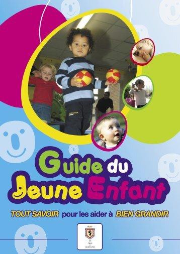 Télécharger le fichier guide du jeune enfant.pdf (3,54 Mo) - Ville de ...