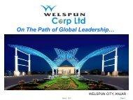 On The Path Of Global Leadership… - Welspun