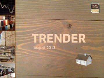 Trender August kan du lese her - Norsk Trevare