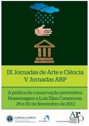 IX Jornadas de Arte e Ciência V Jornadas ARP - Católica Porto ...