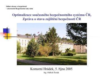 Optimalizace bezpečnostního systému ČR a Zpráva o zajištění ...