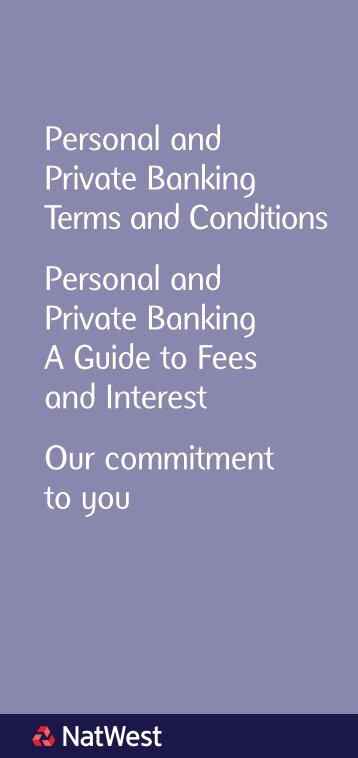 Personal and Private Banking Terms and Conditions ... - NatWest