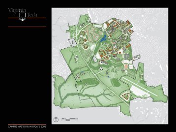 campus master plan update 2006 - Facilities Services - Virginia Tech