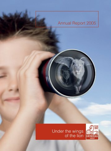 Annual Report 2005 Under the wings of the lion - Generali ...