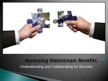 Accessing Mainstream Benefits - Illinois Association of Community ...