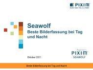 Seawolf Beste Bilderfassung bei Tag und Nacht