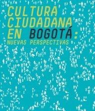 rEflExionEs soBrE cultura ciudadana - Instituto de Estudios Urbanos