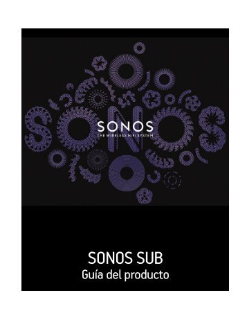 SONOS SUB Product Guide
