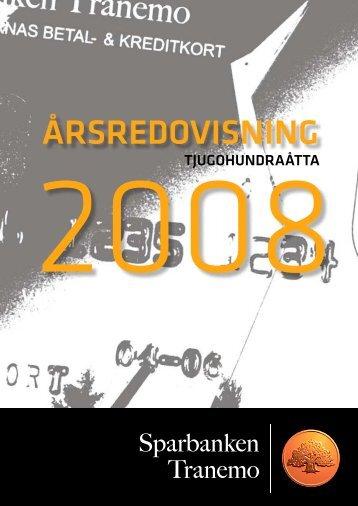 Årsredovisning 2008 - Sparbanken Tranemo