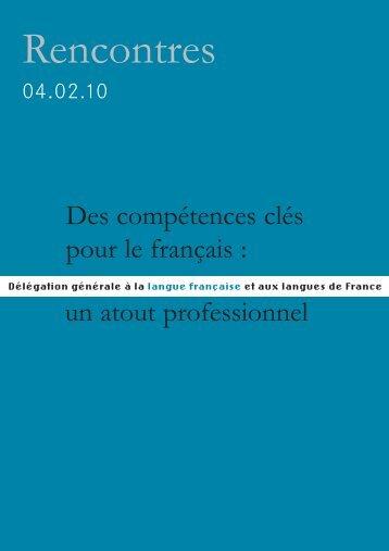 Des compétences clés pour le français : un atout professionnel