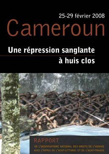 Cameroun – 25/29 février 2008 – une ... - Libération Afrique