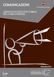 I servizi socio-educativi pubblici per la prima ... - Servizio Statistica