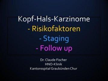 - Risikofaktoren - Staging - Follow up