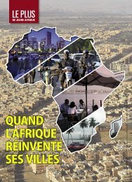 QUAND L'AFRIQUE RÉINVENTE SES VILLES - Jeune Afrique