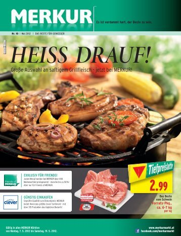 Große Auswahl an saftigem Grillfleisch - jetzt bei MERKUR!