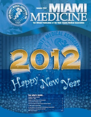 January 2012 The Official Publication of the Dade County Medical ...
