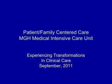 Patient/Family Centered Care MGH Medical Intensive ... - Mghpcs.org