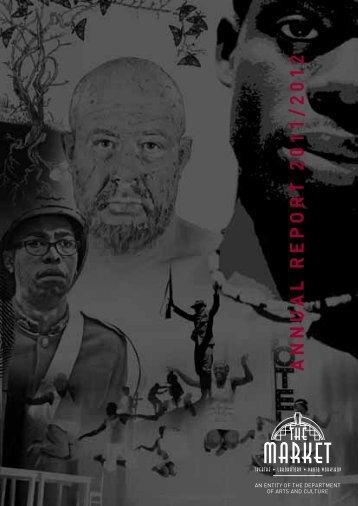ANNUAL REPORT 2011/2012 - Market Theatre