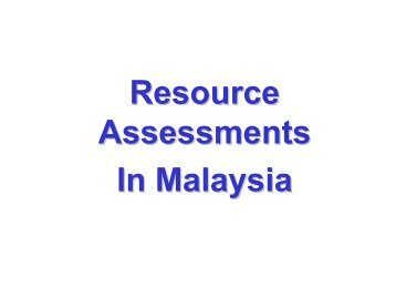 Resource Assessment in Malaysia - APEC Biofuels